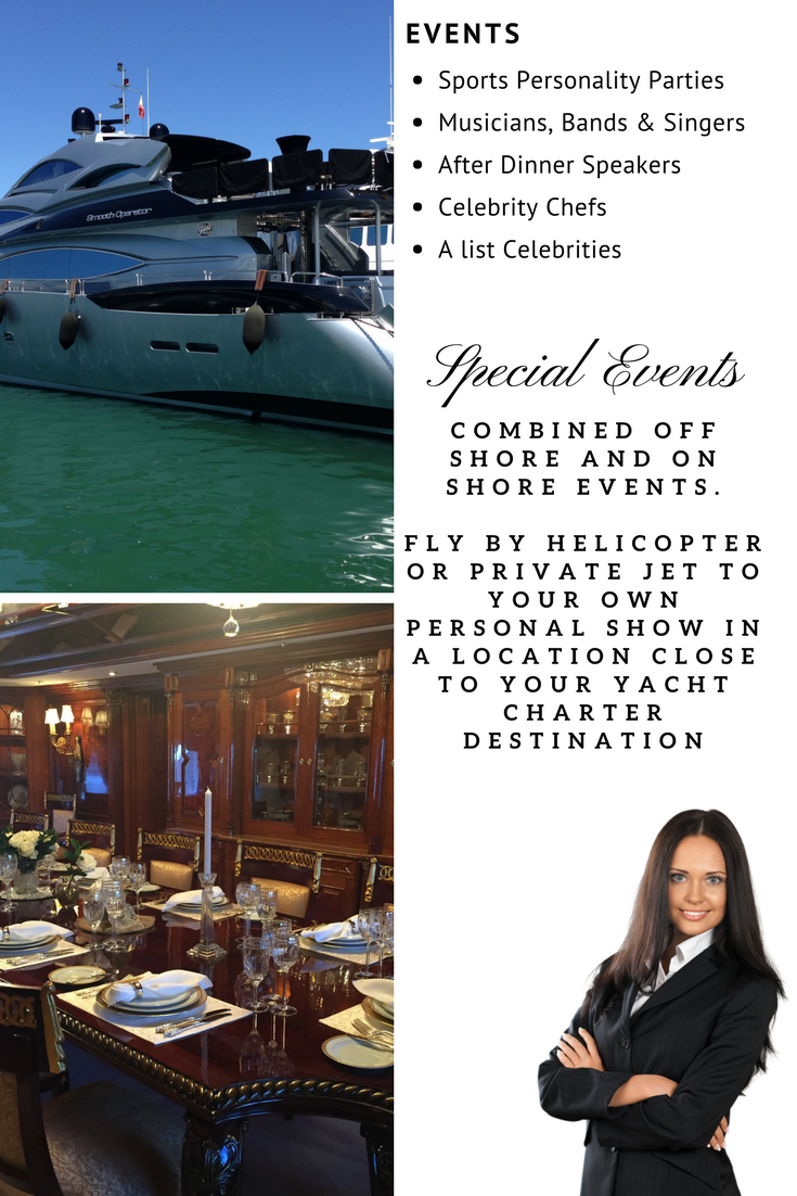 Entertainment on luxury Charter Superachts in the Mediterranean with A List Celebrities and other guest acts